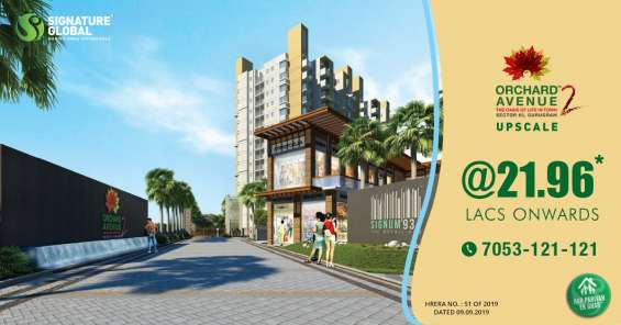 Orchard avenue 2 gurgaon, sec 93 –signature global